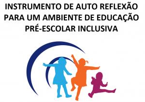 Instrumento de auto reflexão para um ambiente de educação pré-escolar inclusiva_capa